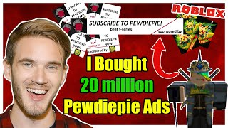 I BUY PewDiePie 20 MILLION ROBLOX ADVERTISEMENTS!!! (BEATING T-Series!) - Linkmon99 ROBLOX