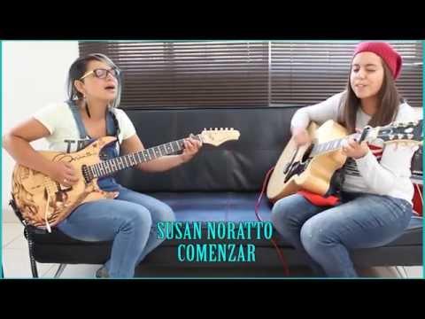 Comenzar - Susan Noratto feat Ximena Vargas