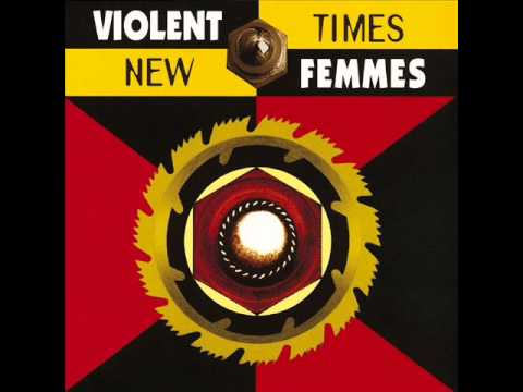 Violent Femmes - Mirror Mirror