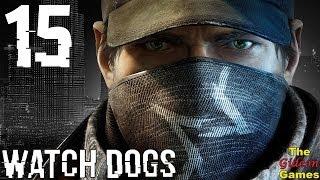 Прохождение Watch Dogs [HD|PC] - Часть 15 (Ох уж эти дети!)