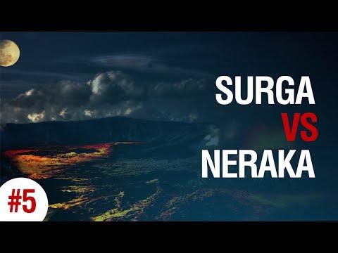 Surga vs Neraka - SURGA #2  - Ustadz Ahmad Zainuddin Al-Banjary