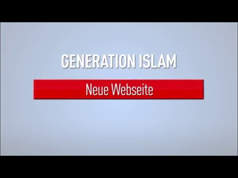 Neue Webseite  -  Generation Islam