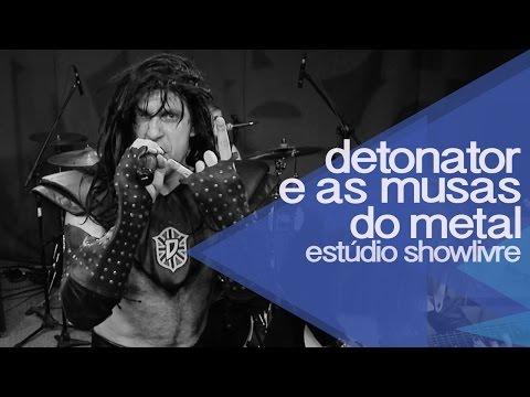 AO VIVO: Detonator e As Musas do Metal no Estúdio Showlivre
