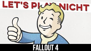 Let's Play NICHT Fallout 4 [Review/Parodie]