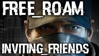 Watch Dogs: How to Invite Friends to Free Roam Online Multiplayer