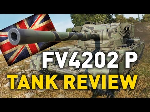 World of Tanks || FV4202 (P) - Tank Review