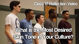 """""""What is the Most Desired Skin Tone in Your Culture?"""" #Soc119"""
