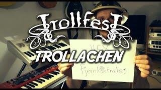 TROLLFEST - Trollachen