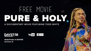 Todd White - Pure and Holy (FREE MOVIE)