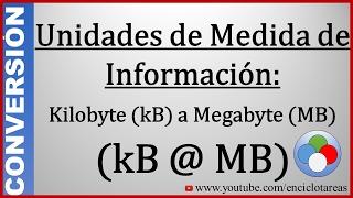 Convertir de Kilobyte a Megabyte (kB a MB)