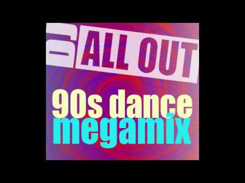 90s Dance MegaMix by DJ All Out - Part 1