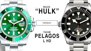 ROLEX vs TUDOR: SUBMARINER HULK vs. PELAGOS LHD: 116610LV vs. M25610TNL-0001
