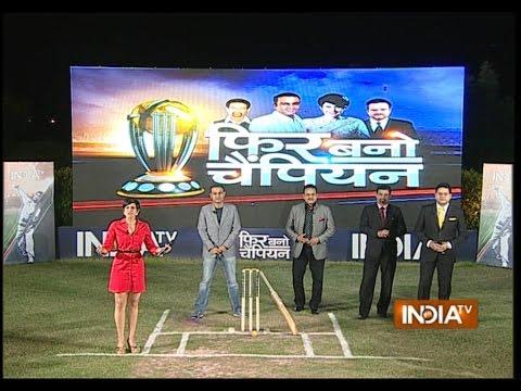 Phir Bano Champion: Sehwag & Mandira analysis performance of India Team for semi finals