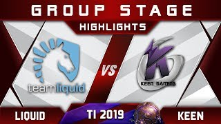 Liquid vs Keen [GREAT] TI9 The International 2019 Highlights Dota 2