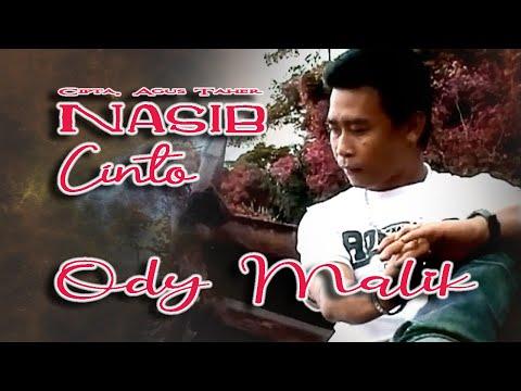 Ody Malik ~ Nasib Cinto