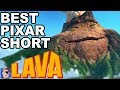 Top 10 Reasons LAVA Is The Best Pixar Short