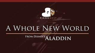 ZAYN, Zhavia Ward - A Whole New World (End Title) Aladdin - HIGHER Key (Piano Karaoke / Sing Along)
