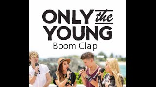 Boom Clap - Only The Young (Studio Version)
