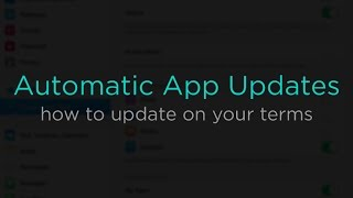 Disable Automatic App Updates