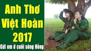 Anh Thơ - Việt Hoàn   Tuyển Chọn Nhạc Đỏ Cách Mạng Anh Thơ Hay Nhất 2017