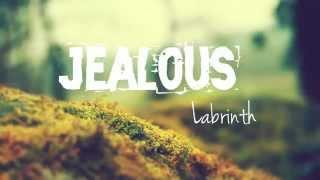 Labrinth - Jealous (Lyrics)