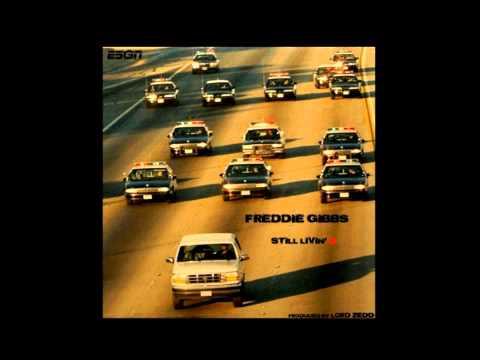 Freddie Gibbs - Still Livin' 2