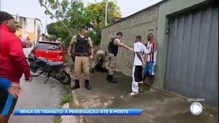 Exclusivo: briga de trânsito termina em morte em Belo Horizonte