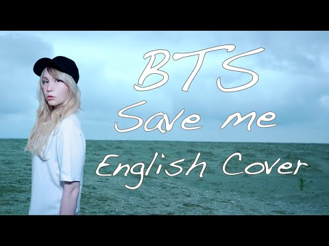 BTS (방탄소년단) Save Me [English Cover]