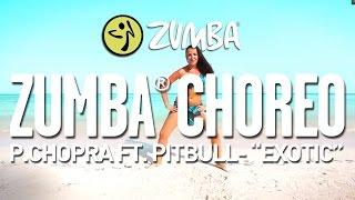 download lagu P.chopra - Exotic Feat. Pitbull / Zumba® Choreo By gratis