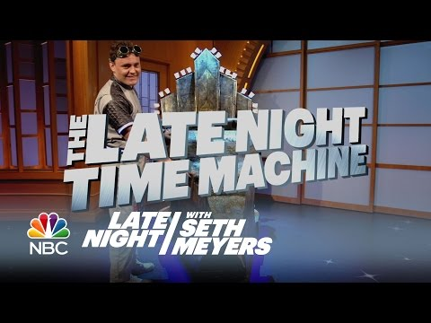 The Late Night Time Machine: Behind the Scenes - Late Night with Seth Meyers