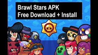 Brawl Stars APK (Application) Download For Android - Free Full Download And Install [WORKING]