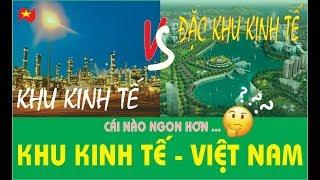 Những khu kinh tế lớn và phát triển nhất Việt Nam |Khu kinh tế 2018|