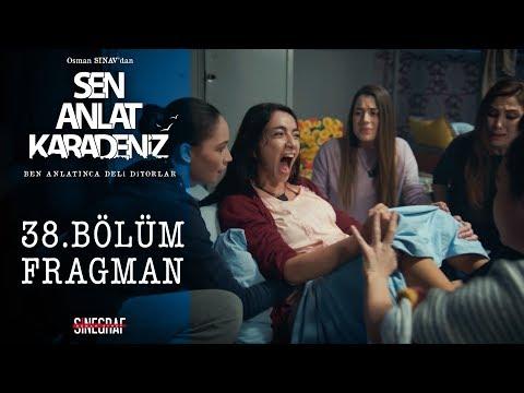 Sen Anlat Karadeniz - 38.Bölüm Fragman