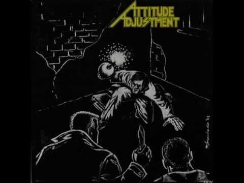 Attitude Adjustment - No More Mr. Nice Guy ( Full...