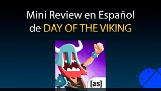 Day of the Viking - Mini Review en Español (Android)