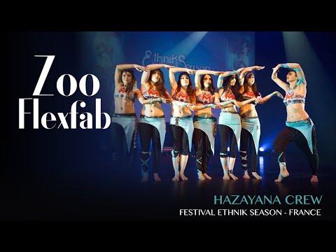 HazaYana Crew - Zoo FlexFab @Ethnik Season #7