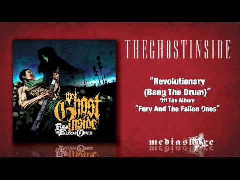 The Ghost Inside - Revolutionary Bang The Drum