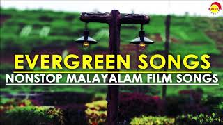 Evergreen Songs | Nonstop Malayalam Film Songs