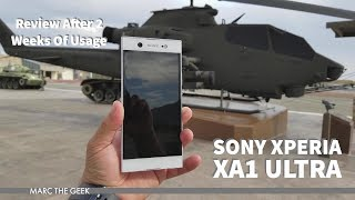 Sony Xperia XA1 Ultra Review After 2 Weeks Of Usage