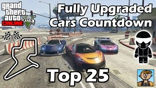 Top 25 Fastest Cars - Best Fully Upgraded Cars In GTA Online