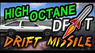 HIGH OCTANE DRIFT - AE86 DRIFT MISSILE!!!!!