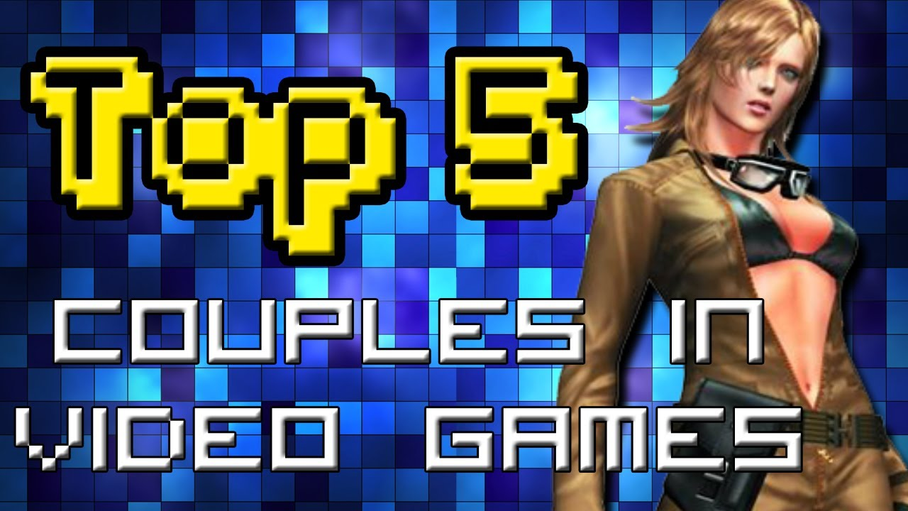Top 5 Video Game Couples   Screen Team Says #33 - YouTube