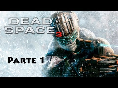 Dead Space 3 - Playthrough completo - Parte 1