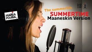 MARIA MARIA Summertime (Måneskin Version)