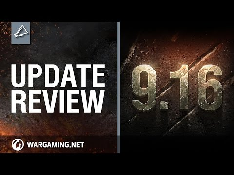 World of Tanks PC - Update review 9.16