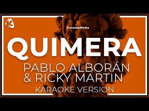 Pablo Alboran Y Ricky Martin - Quimera (Karaoke)