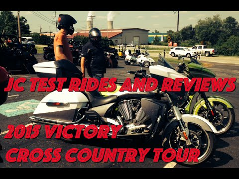 2015 Victory Cross Country Tour - 1st Ride and Review