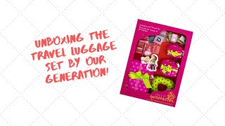 Our Generation Travel Luggage Set Review! AGCrafts