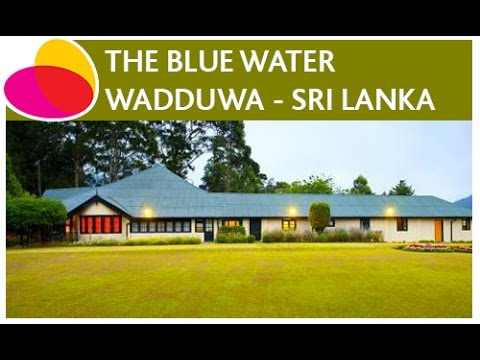 The Blue Water, Wadduwa - Sri Lanka video