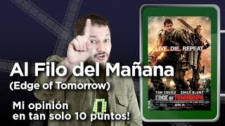 """Al Filo del Mañana"" (Edge of Tomorrow): Crítica en 10 puntos"